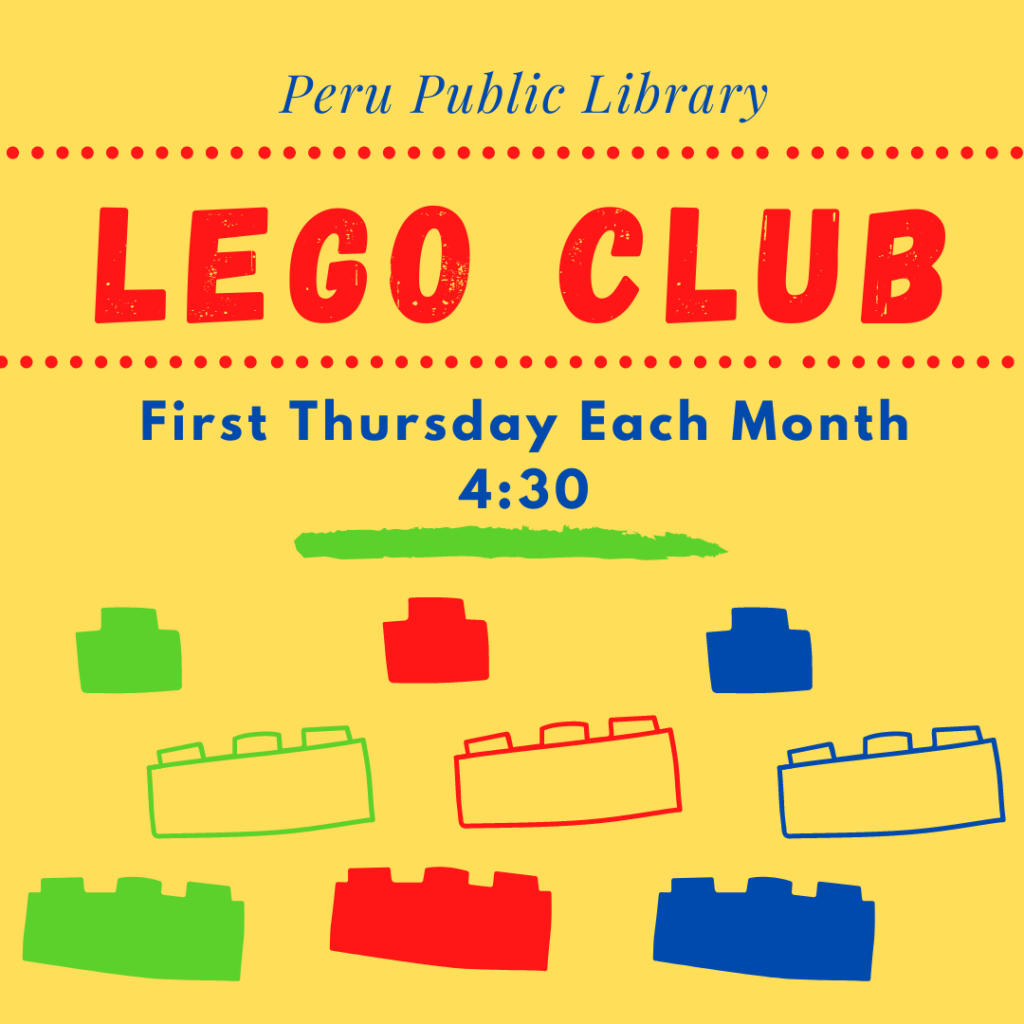Lego Club: First Thursday of each month at 4:30